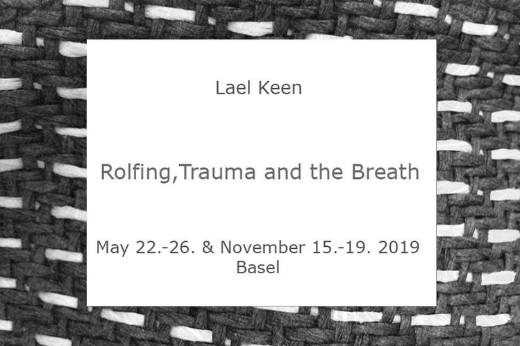 Lael Keen - Rolfing,Trauma and the Breath